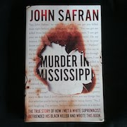 Murder in Mississippi by John Safran
