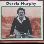 The Intrepid Dervla Murphy
