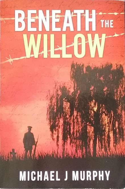 Beneath the Willow by Michael J Murphy (book link)