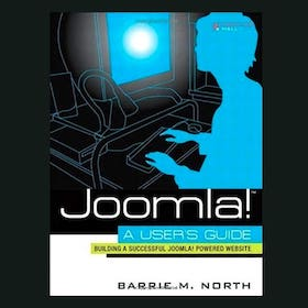 Joomla! A User's Guide by Barrie M. North