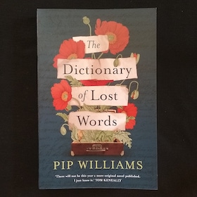 Bedside Books - The Dictionary of Lost Words by Pip Williams