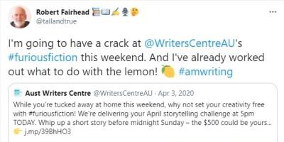 Life and Other Writing - Furious Fiction Tweet (April 2020)